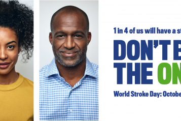 "Image shows people in a row. The text on the image says, ""1 in 4 of us will have a stroke. Done be the one. World Stroke Day: October 29th""."